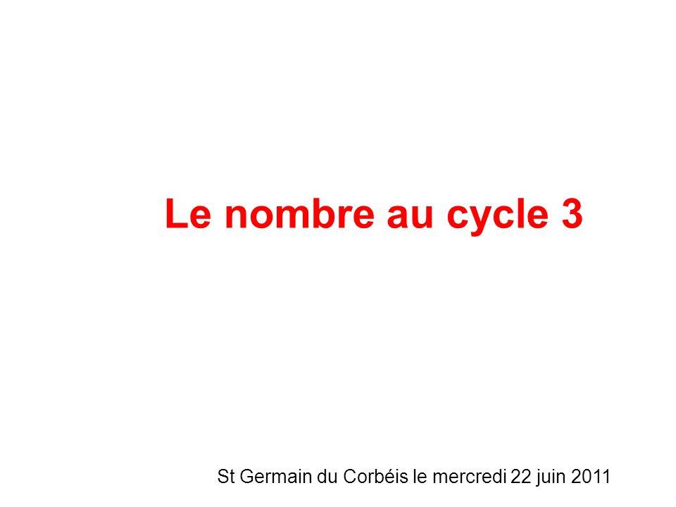Le nombre au cycle 3 St Germain du Corbéis le mercredi 22 juin 2011