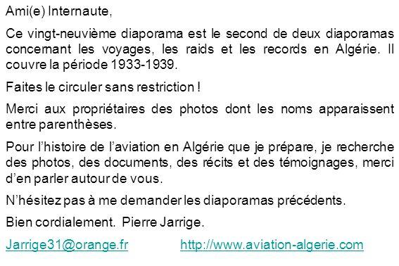 Ami(e) Internaute, Ce vingt-neuvième diaporama est le second de deux diaporamas concernant les voyages, les raids et les records en Algérie.