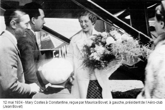 12 mai 1934 - Mary Costes à Constantine, reçue par Maurice Bovet, à gauche, président de lAéro-club (Jean Bovet)