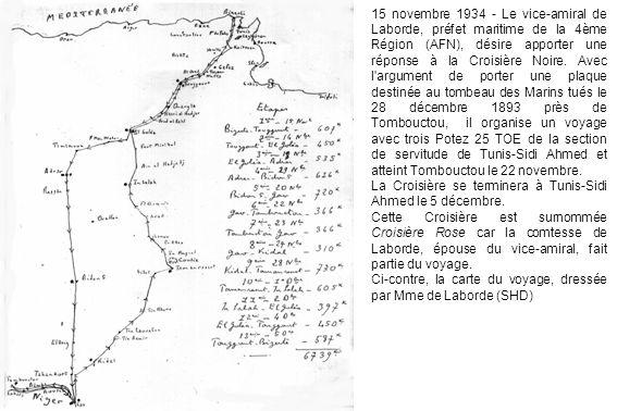 15 novembre 1934 - Le vice-amiral de Laborde, préfet maritime de la 4ème Région (AFN), désire apporter une réponse à la Croisière Noire.
