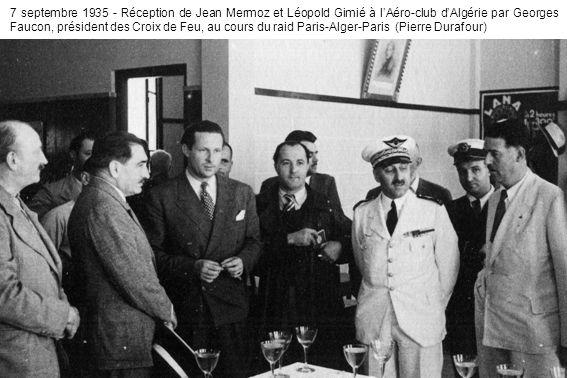7 septembre 1935 - Réception de Jean Mermoz et Léopold Gimié à lAéro-club dAlgérie par Georges Faucon, président des Croix de Feu, au cours du raid Paris-Alger-Paris (Pierre Durafour)