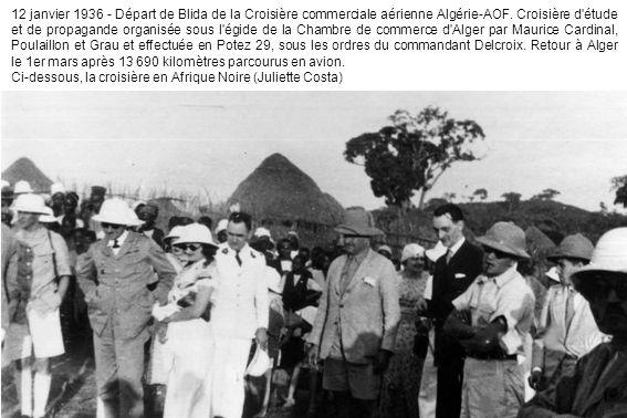 12 janvier 1936 - Départ de Blida de la Croisière commerciale aérienne Algérie-AOF.
