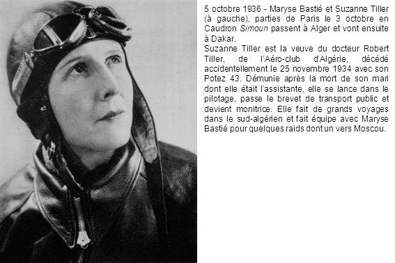 5 octobre 1936 - Maryse Bastié et Suzanne Tiller (à gauche), parties de Paris le 3 octobre en Caudron Simoun passent à Alger et vont ensuite à Dakar.