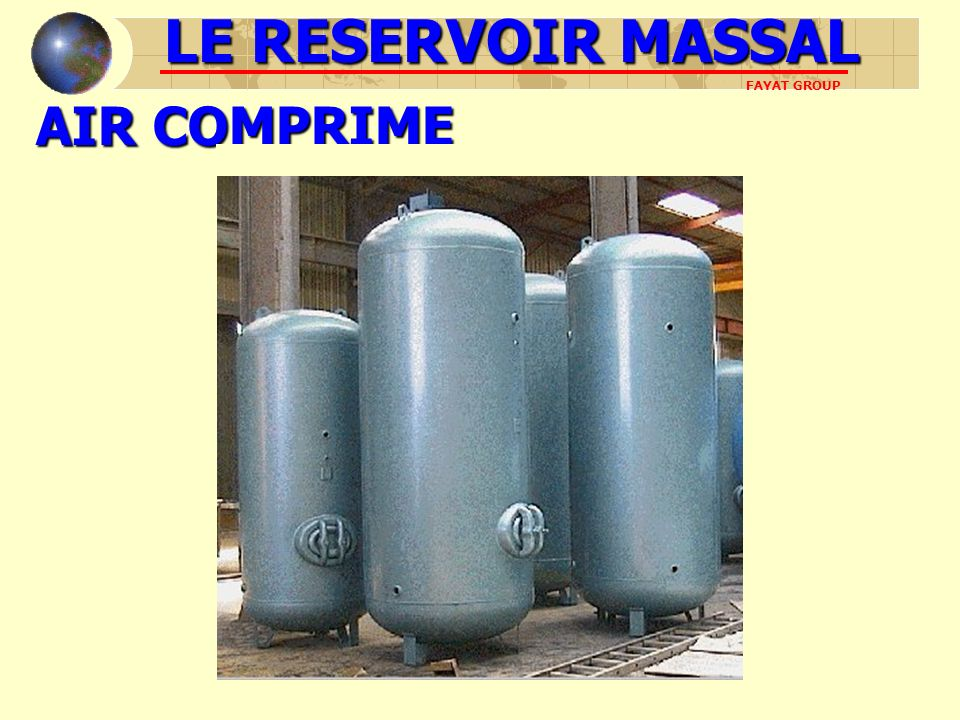 AIR COMPRIME LE RESERVOIR MASSAL FAYAT GROUP
