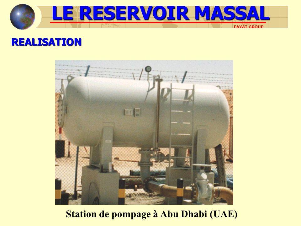 REALISATION Station de pompage à Abu Dhabi (UAE) LE RESERVOIR MASSAL FAYAT GROUP