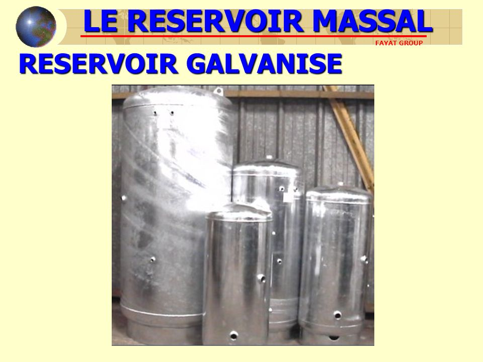 RESERVOIR GALVANISE LE RESERVOIR MASSAL FAYAT GROUP