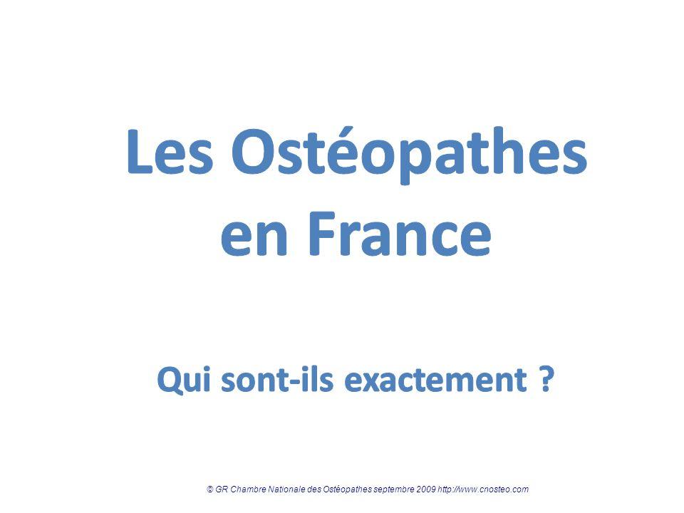 © GR Chambre Nationale des Ostéopathes septembre 2009 http://www.cnosteo.com