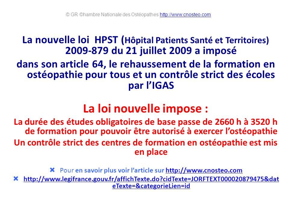 La nouvelle loi HPST ( Hôpital Patients Santé et Territoires) 2009-879 du 21 juillet 2009 a imposé dans son article 64, le rehaussement de la formatio