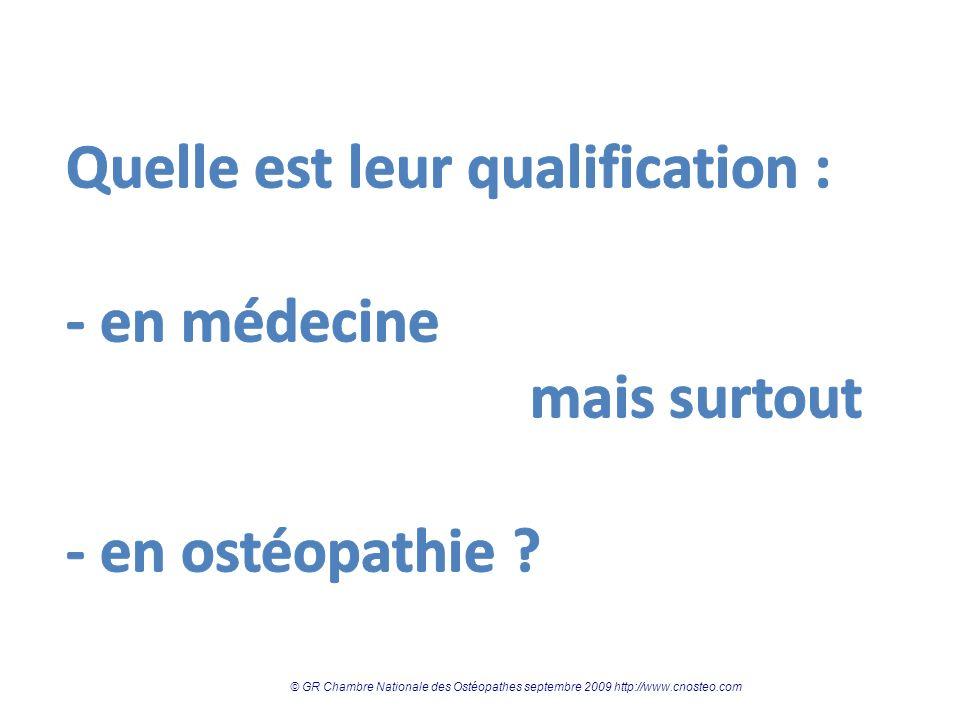 © GR Chambre Nationale des Ostéopathes 2009 http://www.cnosteo.comhttp://www.cnosteo.com