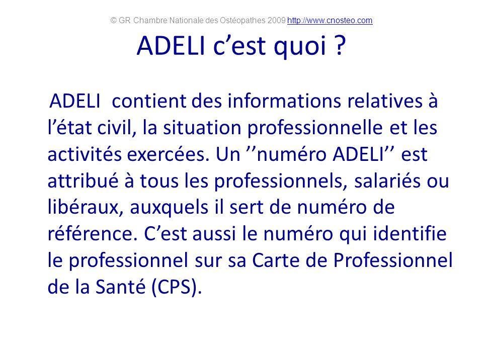 ADELI cest quoi ? ADELI contient des informations relatives à létat civil, la situation professionnelle et les activités exercées. Un numéro ADELI est