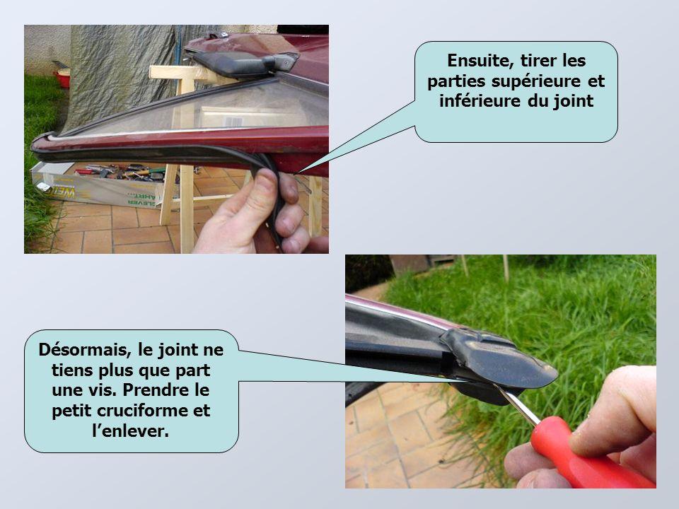 Ensuite, tirer les parties supérieure et inférieure du joint Désormais, le joint ne tiens plus que part une vis.