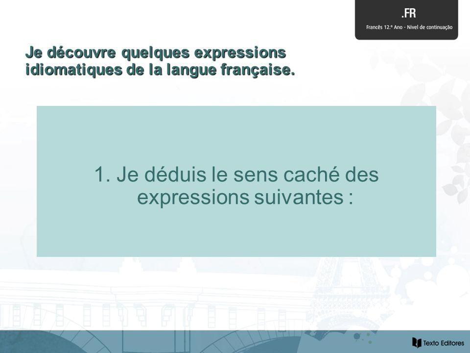 2. Je complète les énoncés avec lexpression idiomatique adéquate.