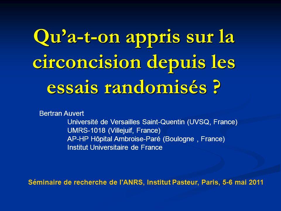 Qua-t-on appris sur la circoncision depuis les essais randomisés .