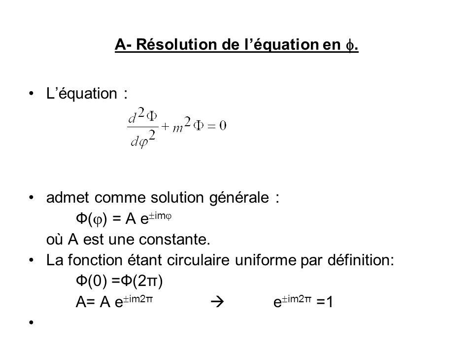 A- Résolution de léquation en.