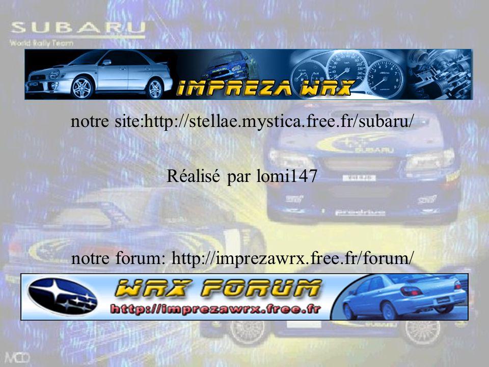 notre site:http://stellae.mystica.free.fr/subaru/ Réalisé par lomi147 notre forum: http://imprezawrx.free.fr/forum/