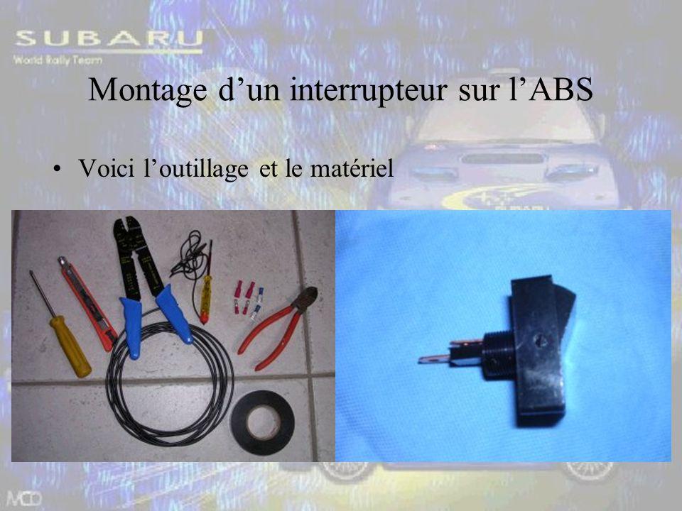 Montage dun interrupteur sur lABS Voici loutillage et le matériel