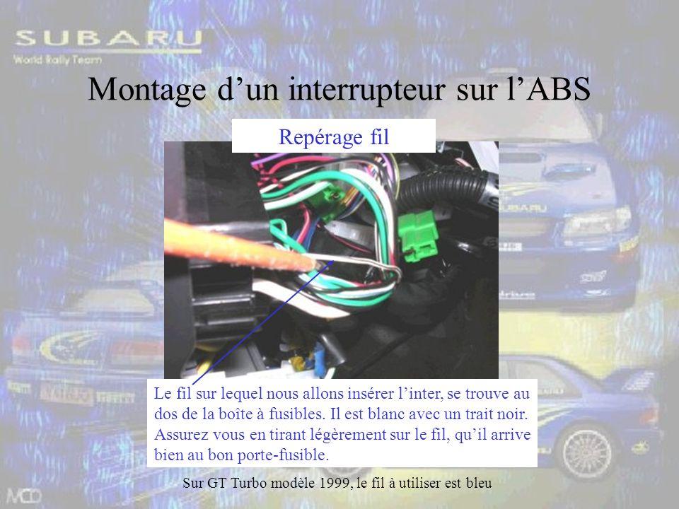 Montage dun interrupteur sur lABS Le fil sur lequel nous allons insérer linter, se trouve au dos de la boîte à fusibles.