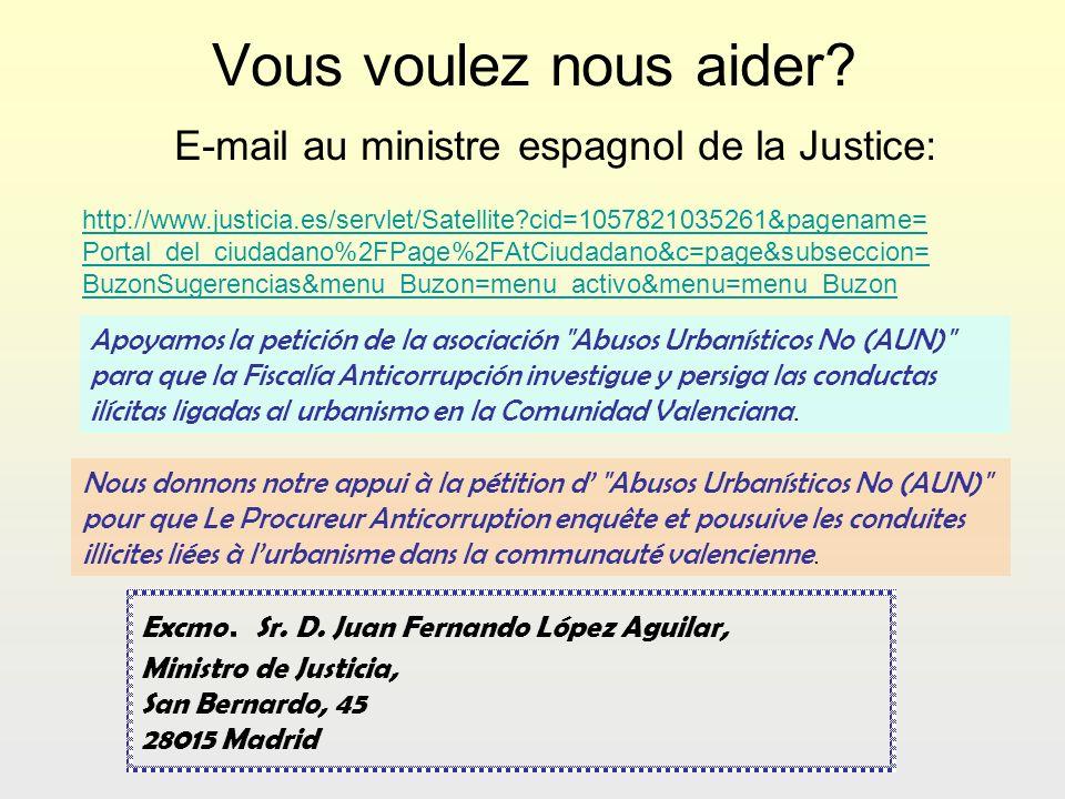 Vous voulez nous aider? E-mail au ministre espagnol de la Justice: Nous donnons notre appui à la pétition d
