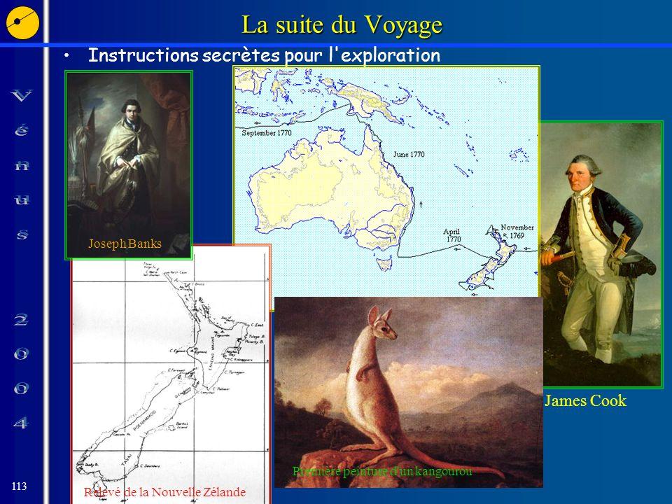 113 James Cook La suite du Voyage Instructions secrètes pour l exploration Relevé de la Nouvelle Zélande Première peinture d un kangourou Joseph Banks