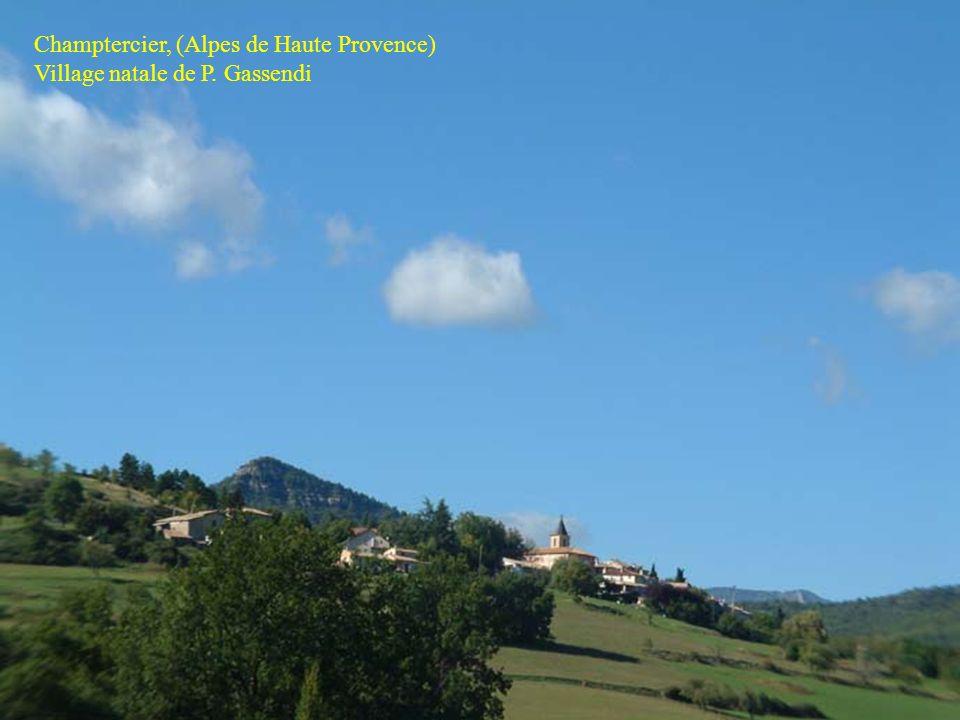 119 Champtercier Champtercier, (Alpes de Haute Provence) Village natale de P. Gassendi