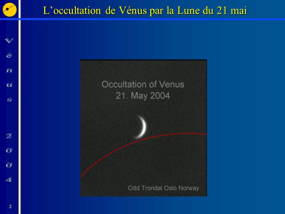 2 Loccultation de Vénus par la Lune du 21 mai