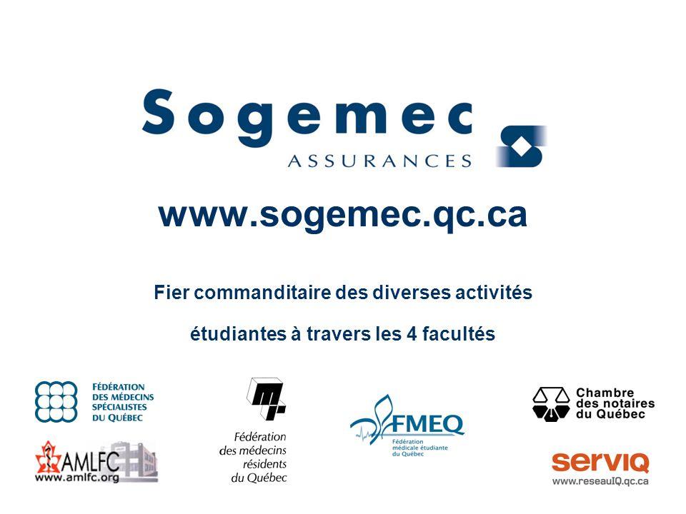 Adresses utiles www.sogemec.qc.ca www.fmeq.qc.ca www.fmrq.qc.ca SOGEMEC ASSURANCES (514) 350-5070 (418) 658-4244 1 800 361-5303