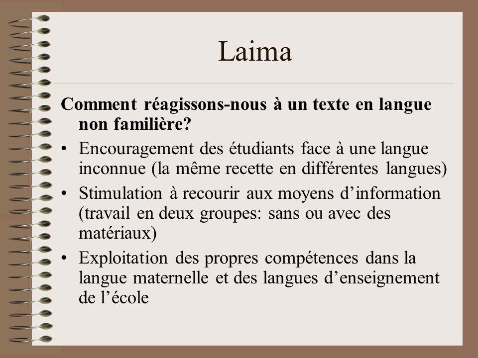 Laima Comment réagissons-nous à un texte en langue non familière.