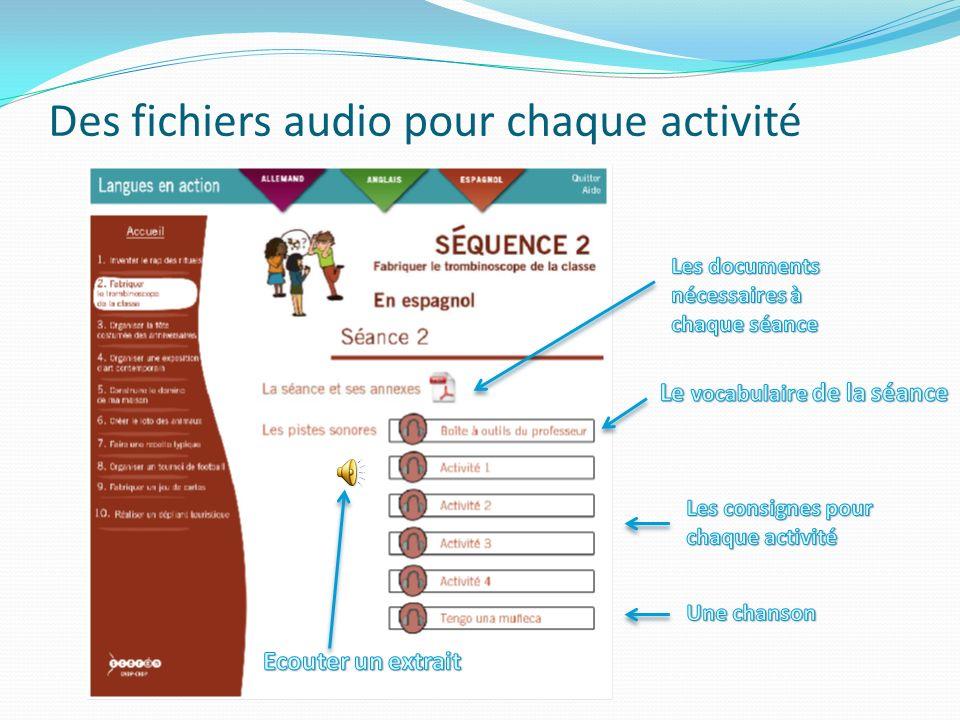 Des fichiers audio pour chaque activité