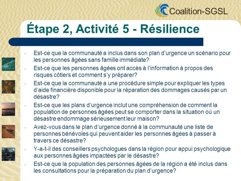 Coalition-SGSL - Est-ce que la communauté a inclus dans son plan durgence un scénario pour les personnes âgées sans famille immédiate.