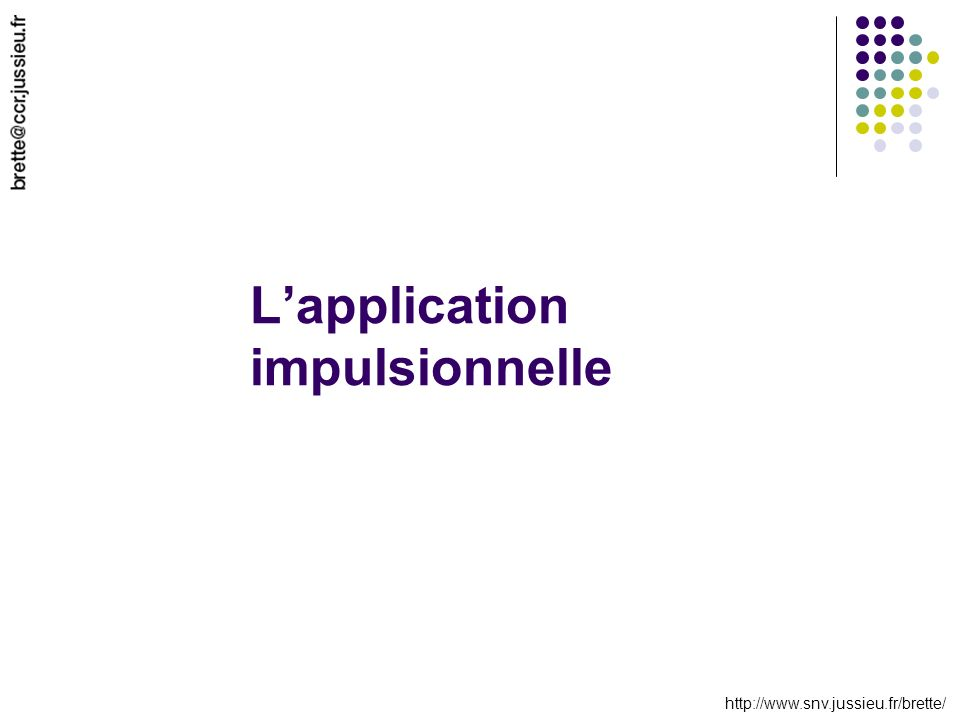 Lapplication impulsionnelle