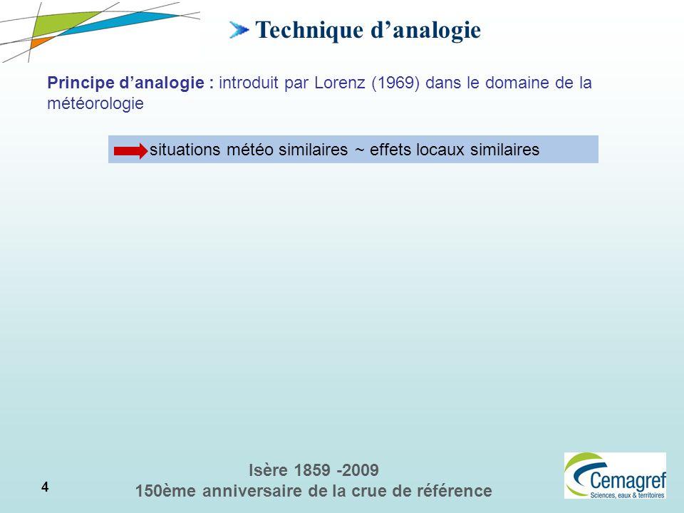 15 Isère 1859 -2009 150ème anniversaire de la crue de référence Reconstitution du risque nivo-pluviométrique