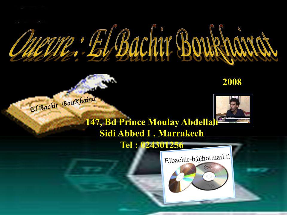 Abat Zerwata Fin 2008 http://elbachirboukhairat.blogspirit.com Elbachir-@hotmail.fr