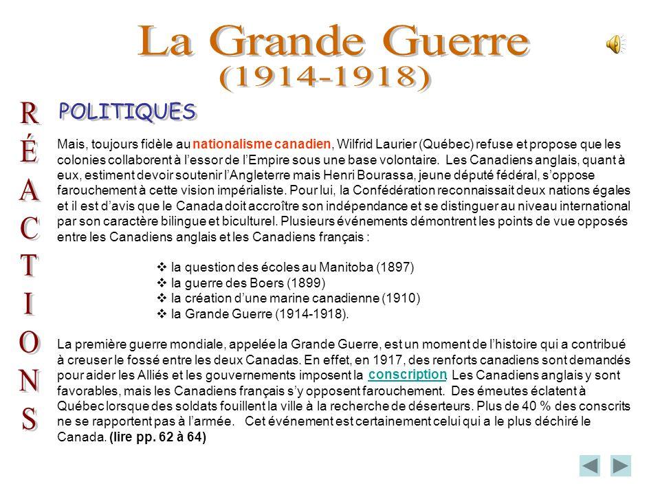 Mais, toujours fidèle au nationalisme canadien, Wilfrid Laurier (Québec) refuse et propose que les colonies collaborent à lessor de lEmpire sous une base volontaire.