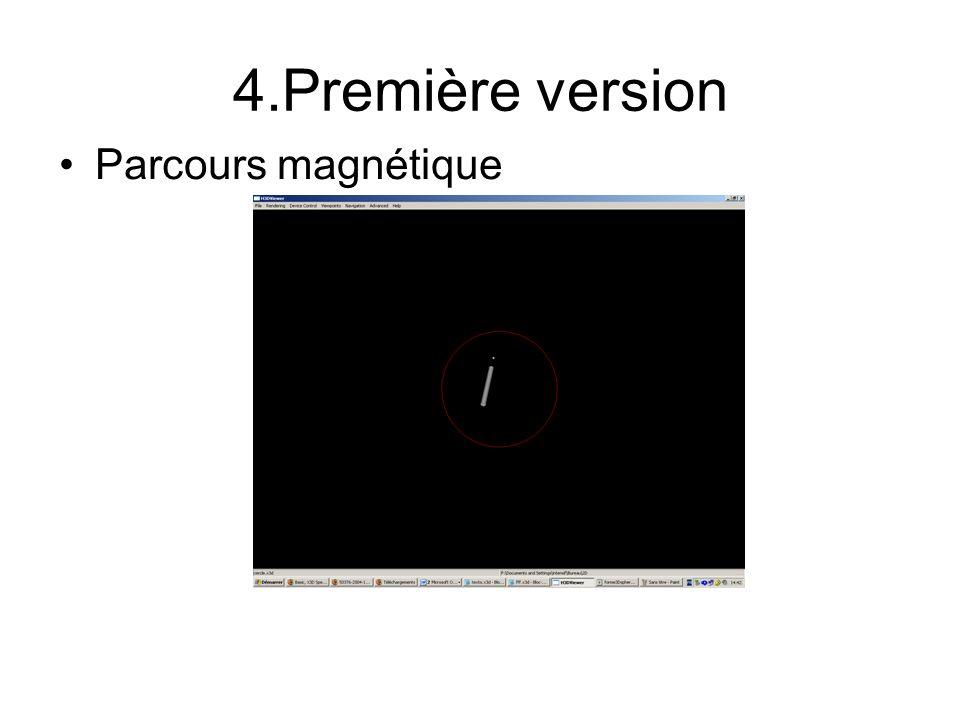 4.Première version Parcours magnétique