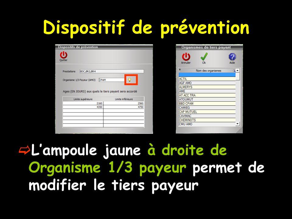 Dispositif de prévention Lampoule jaune à droite de Organisme 1/3 payeur permet de modifier le tiers payeur