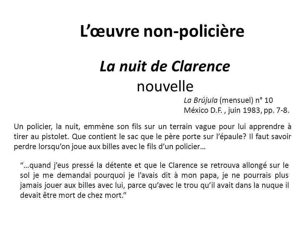 La nuit de Clarence nouvelle La Brújula (mensuel) n° 10 México D.F., juin 1983, pp.