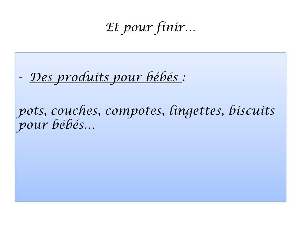 Mais aussi… -Des produits dhygiène : savon, gel douche, shampoing, rasoirs jetables.