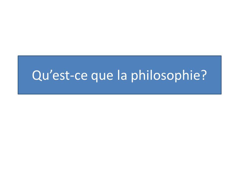 Quest-ce que la philosophie?