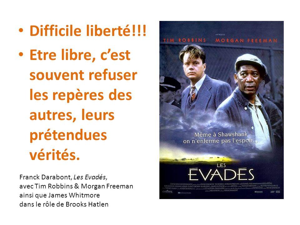 Difficile liberté!!.