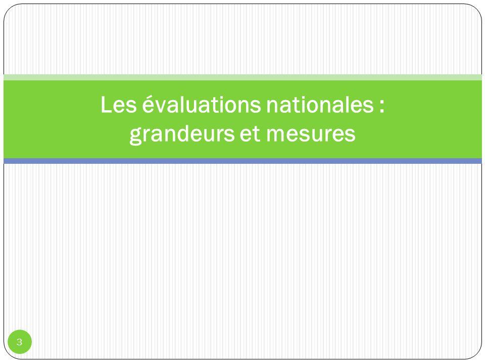 3 Les évaluations nationales : grandeurs et mesures