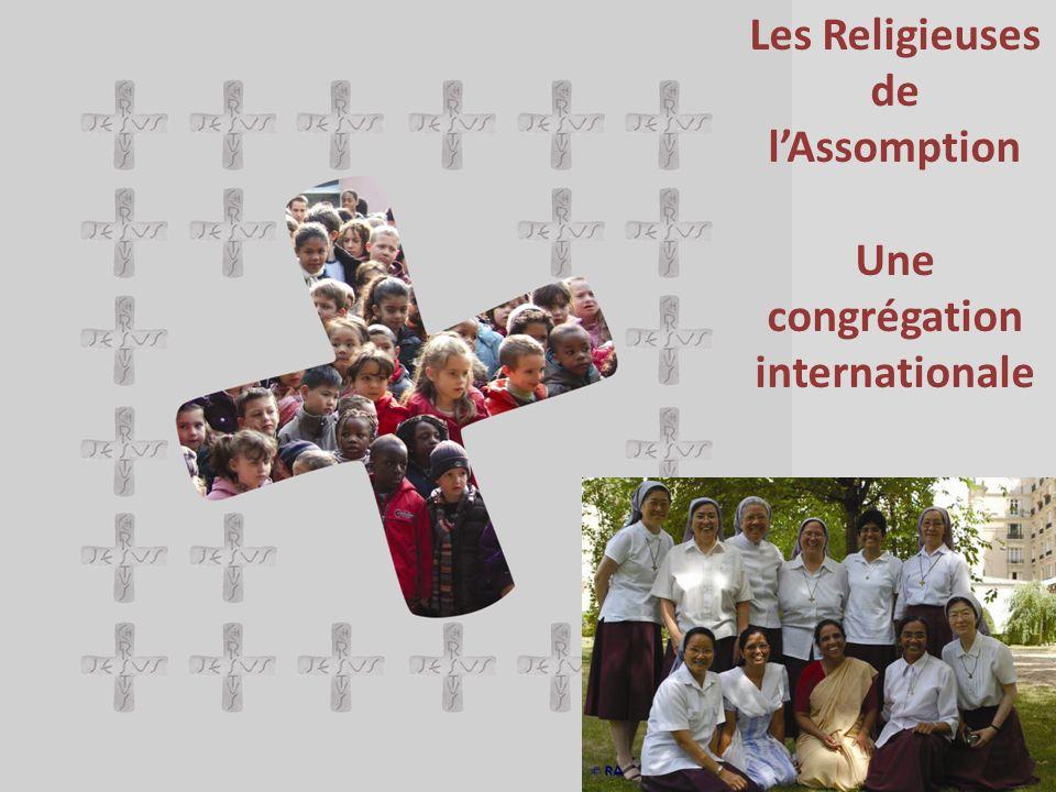 Les Religieuses de lAssomption Une congrégation internationale