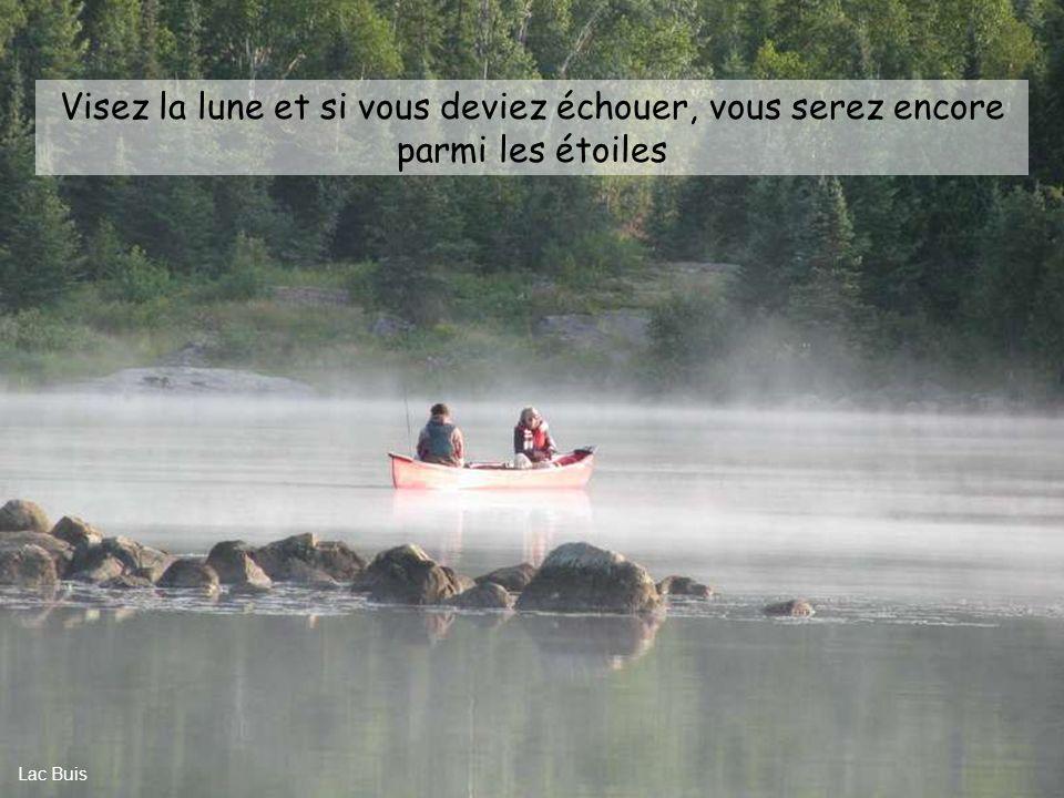 Le plus important des droits humains, est le droit de rêver Lac Olivier