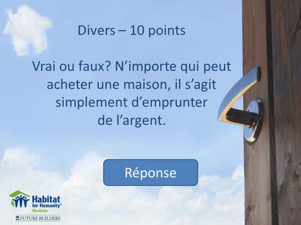 Divers – 10 points Vrai ou faux.
