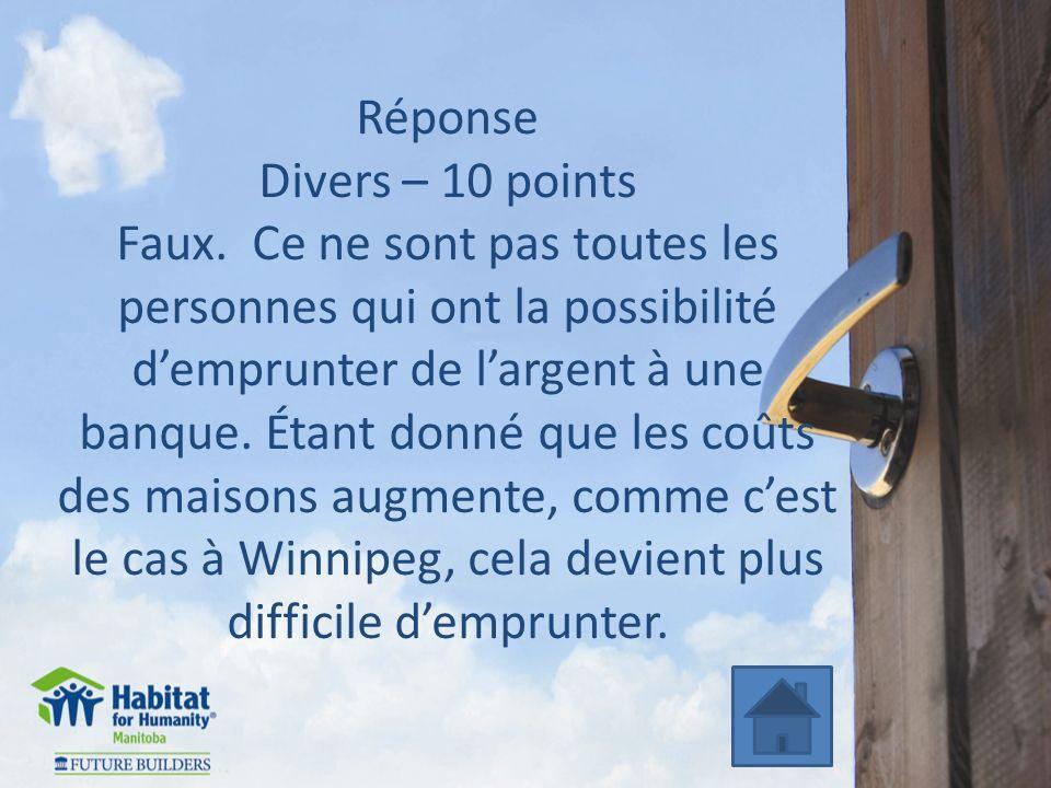 Réponse Divers – 10 points Faux.