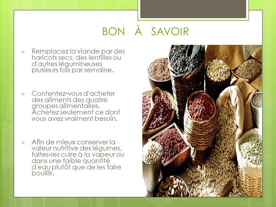 Remplacez la viande par des haricots secs, des lentilles ou d autres légumineuses plusieurs fois par semaine.