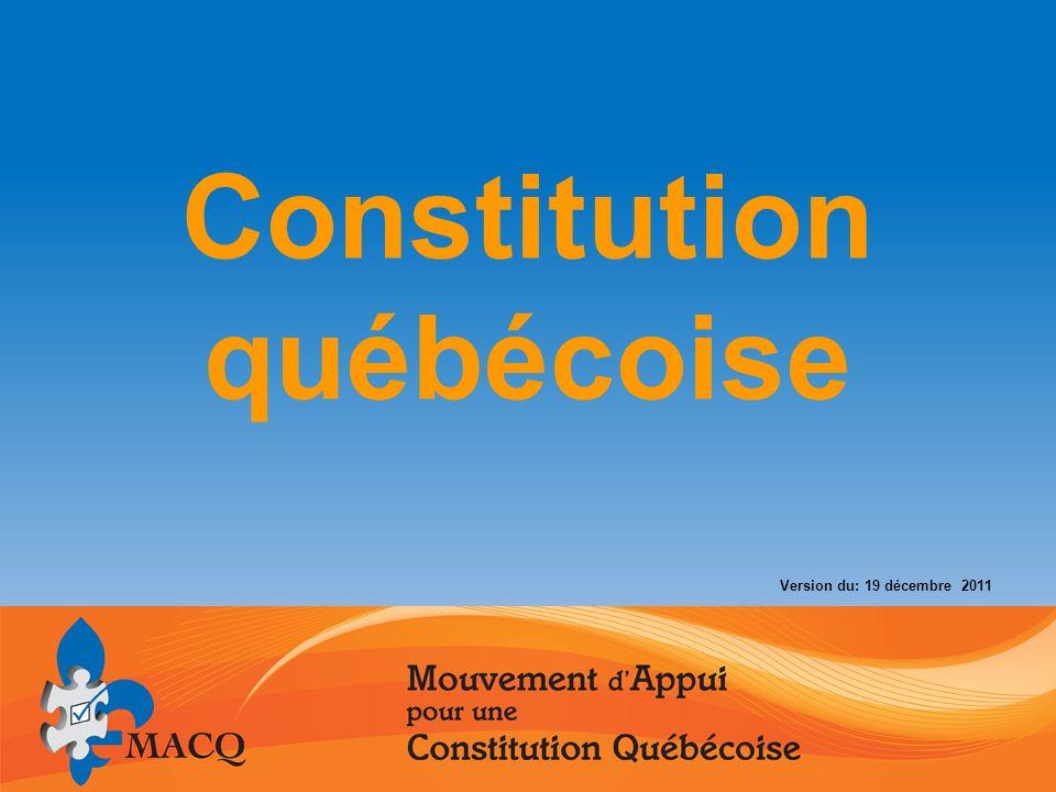 Constitution québécoise Version du: 19 décembre 2011