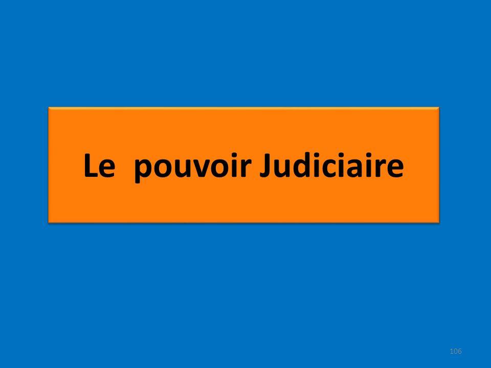 Le pouvoir Judiciaire 106