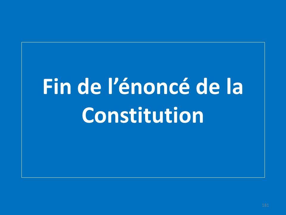Fin de lénoncé de la Constitution 181