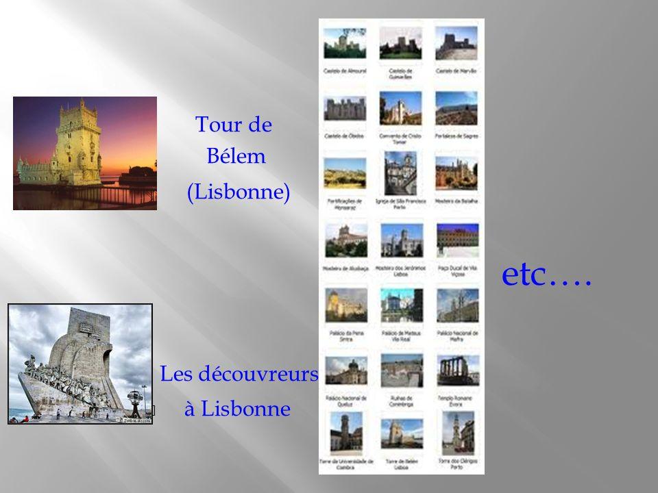 Tour de Bélem (Lisbonne) etc…. Les découvreurs à Lisbonne