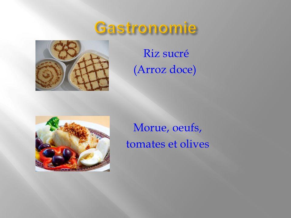 Riz sucré (Arroz doce) Morue, oeufs, tomates et olives